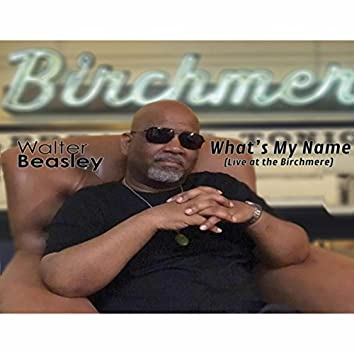 What's My Name (Live at the Birchmere)