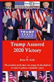 Trump Assured 2020 Victory: The president needs these two prongs for his platform in order to achieve a landslide victory