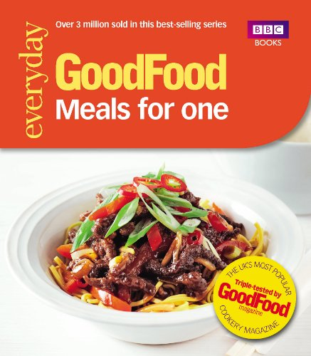 Good Food: Meals for One: Triple-tested recipes (Everyday Goodfood) (English Edition)