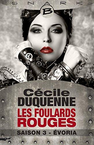 Évoria - Les Foulards rouges - Saison 3 (Les Foulards rouges (3))