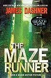 The Maze Runner 1: Book One: 01 (The maze runner series)
