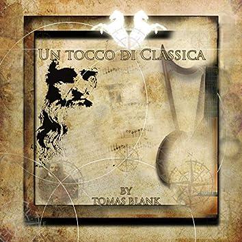 Un Tocco Di Classica  (A Touch Of Classic)