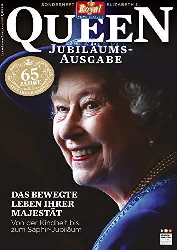 RoyalNewsExklusiv-SonderheftQUEEN: Jubiläums-Ausgabe- 65JahreseitihrerKrönung