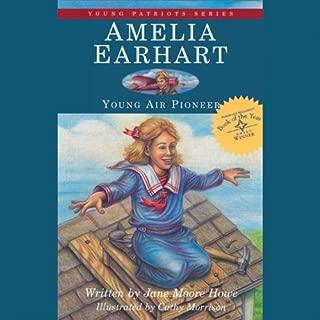 Amelia Earhart: Young Air Pioneer