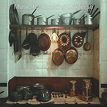 (Tenor Saxophone Solo) Music for Learning to Cook