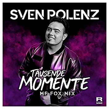 Tausende Momente (MF Fox Mix)