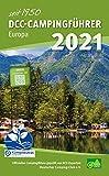 DCC-Campingführer Europa 2021: Offizieller Campingführer von DCC-Experten geprüft