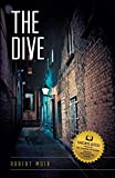 The Dive - Robert Muir
