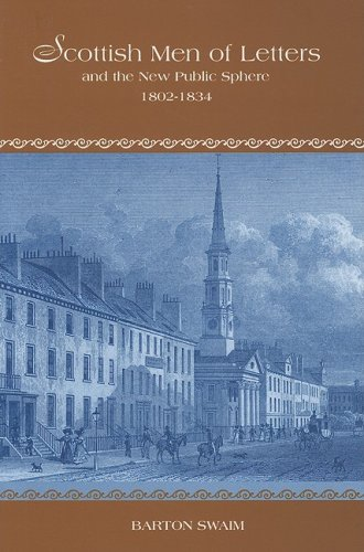 Scottish Men of Letters and the New Public Sphere, 1802-1834 (The Bucknell Studies in Eighteenth-century Literature and Culture)
