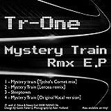 Mystery Train (Tycho's Comet Mix)