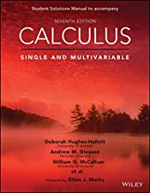 Calculus: Single and Multivariable, Seventh Edition Student Solutions Manual