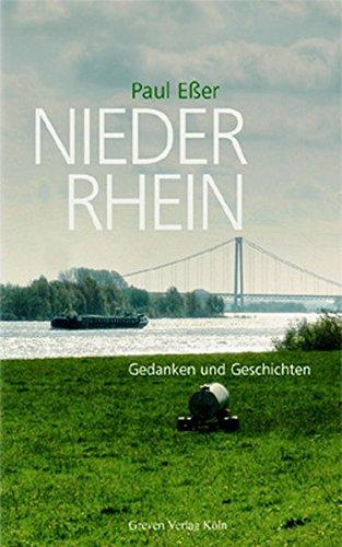 Niederrhein. Gedanken und Geschichten