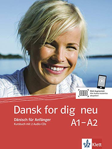 Dansk for dig neu (A1-A2): Dänisch für Anfänger. Kursbuch und 2 Audio-CDs (Dansk for dig neu: Dänisch für Anfänger)