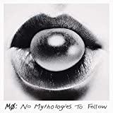 No Mythologies to Follow (Deluxe) [Explicit]