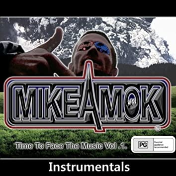 Mikeamok  (Time to Face the Music, Vol .1) [Instrumentals]