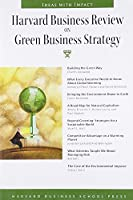 Harvard Business Review on Green Business Strategy (Harvard Business Review Paperback Series)