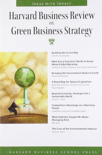 Compare Textbook Prices for Harvard Business Review on Green Business Strategy Harvard Business Review Paperback Series  ISBN 9781422121085 by Harvard Business School Press
