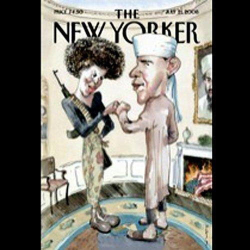The New Yorker, July 21, 2008 (Benjamin Wallace-Wells, Jill Lepore, Hendrik Hertzberg) audiobook cover art