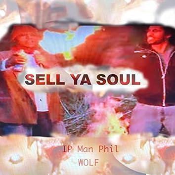 Sell Ya Soul