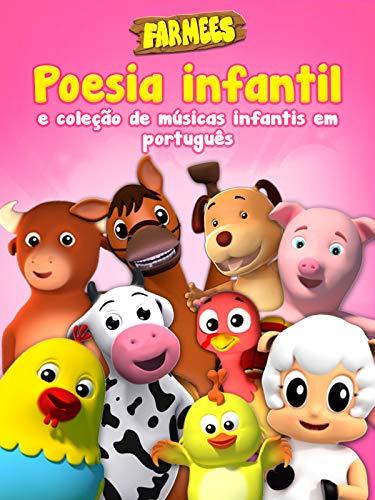 Poesia Infantil e Coleção de Músicas Infantis em Português - Farmees