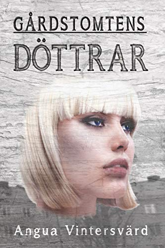 Gårdstomtens döttrar (Swedish Edition)