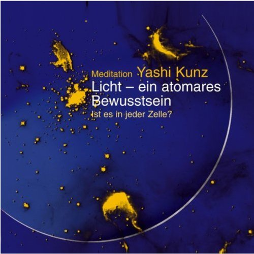Licht - ein atomares Bewusstsein. Meditation audiobook cover art