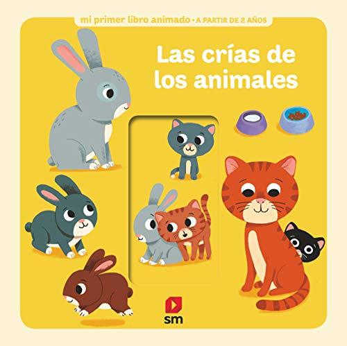 Las crías de los animales (Mi primer libro animado)