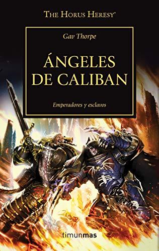 The Horus Heresy nº 38/54 Ángeles de Caliban (Warhammer The Horus Heresy)