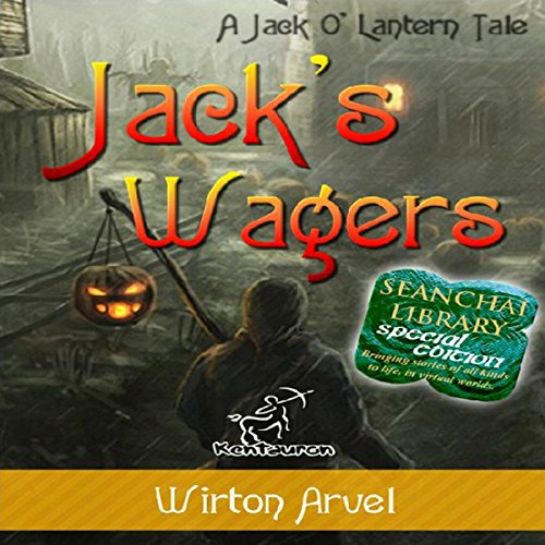 Jack's Wagers: A Jack O' Lantern Tale audiobook cover art