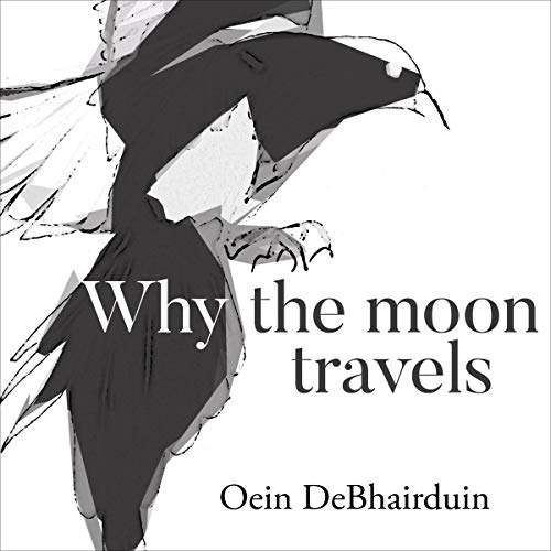 Why the Moon Travels cover art