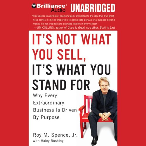 It's Not What You Sell, It's What You Stand For audiobook cover art