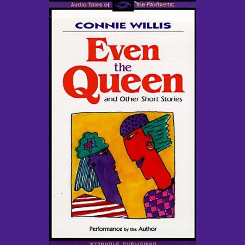 Even the Queen & Other Short Stories audiobook cover art