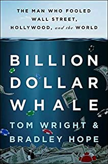 Billion Dollar Whale International: The Man Who Fooled Wall Street, Hollywood, and the World