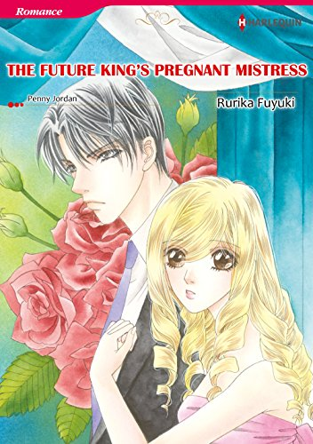 The Future King's Pregnant Mistress: Harlequin comics (The Royal House of Niroli Book 1) (English Edition)