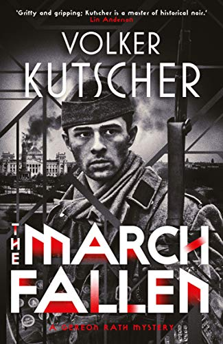 The March Fallen (Gereon Rath, Band 5)