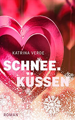 Buchseite und Rezensionen zu 'Schneeküssen: Ein Valentinstagsroman' von Katrina Verde