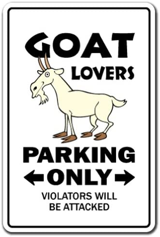 Goat Lovers Parking 4 years warranty Aluminum Sign Billy Dairy Farmer I Max 57% OFF 4H Farm