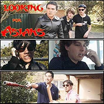 Looking for Asians (Official Motion Picture Soundtrack)