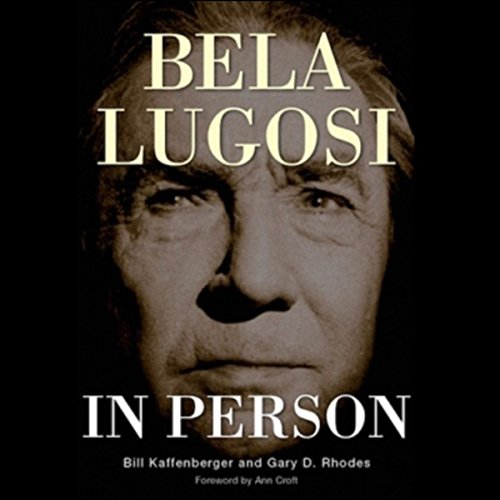 Bela Lugosi in Person audiobook cover art