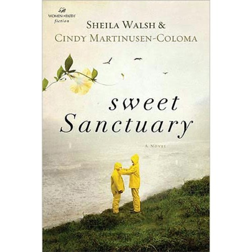 Sweet Sanctuary                   By:                                                                                                                                 Sheila Walsh,                                                                                        Cindy Martinusen-Coloma                               Narrated by:                                                                                                                                 Ann Harrison                      Length: 8 hrs and 45 mins     Not rated yet     Overall 0.0