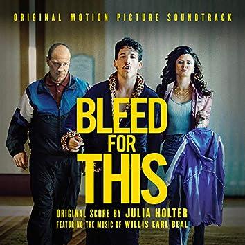 Bleed For This (Original Soundtrack Album)