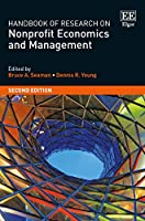 Handbook of Research on Nonprofit Economics and Management (Research Handbooks in Business and Management)