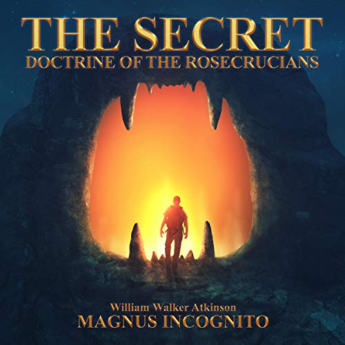 The Secret Doctrine of the Rosecrucians cover art