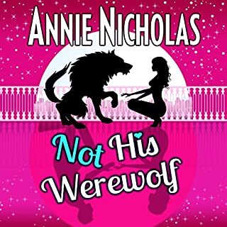 Not His Werewolf     Shifter Romance (Not This Series, Book 2)              By:                                                                                                                                 Annie Nicholas                               Narrated by:                                                                                                                                 B.J. Harrison                      Length: 8 hrs     41 ratings     Overall 4.8