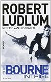 Robert Ludlum, Eric van Lustbader: Die Bourne Intrige