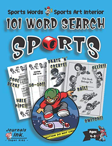 Sports Word Search Book for Kids Ages 4-8: 101 Puzzle Pages. Sports Words and Art Interior. SUPER KIDZ. Skateboarder Trick Session.
