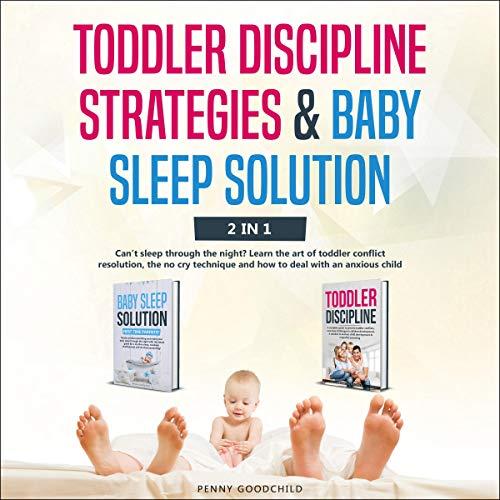 『Toddler Discipline Strategies & Baby Sleep Solution: 2 in 1』のカバーアート