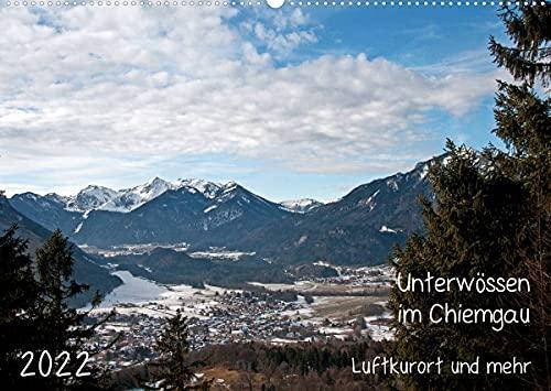 Unterwössen im Chiemgau - Luftkurort und mehr (Wandkalender 2022 DIN A2 quer)