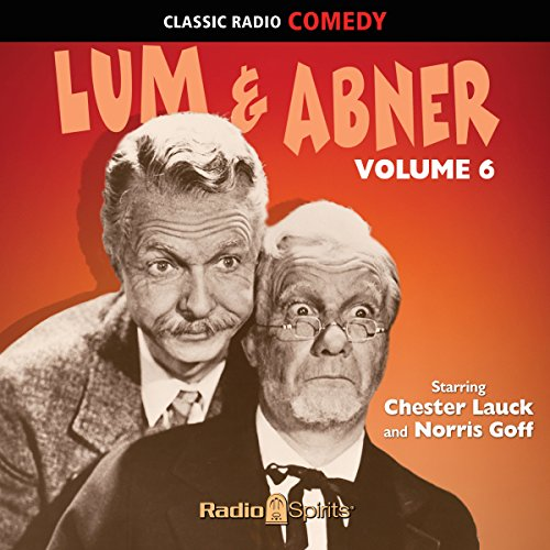 Lum & Abner Volume 6 audiobook cover art