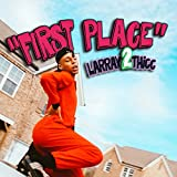 First Place [Explicit]
